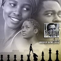 Ep 37 - Queen of Katwe (2016) by Micheaux Mission on SoundCloud  Acclaimed actors Lupita Nyong'o and David Oyelowo lend immense prestige to director Mira Nair's heartfelt sports drama but it is Madina Nalwanga and the first time acting children of this beautiful, humble and dangerous city in Africa who bring the #1 spice for sure! Walt Disney should be proud.   Featuring Young Cardamom & HAB - #1 Spice