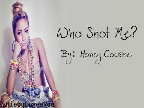 Honey Cocaine - Who Shot Me? (Lyrics)