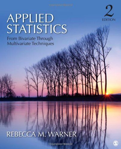 Applied Statistics: From Bivariate Through Multivariate Techniques by Rebecca M. Warner. $82.00. Publication: April 10, 2012. Edition - Second Edition. Author: Rebecca M. Warner. Publisher: SAGE Publications, Inc; Second Edition edition (April 10, 2012). 1208 pages