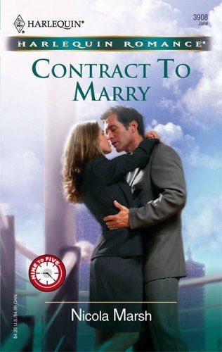 Contract to Marry (Nine To Five #754): Nicola Marsh: 9780373039081: Amazon.com: Books