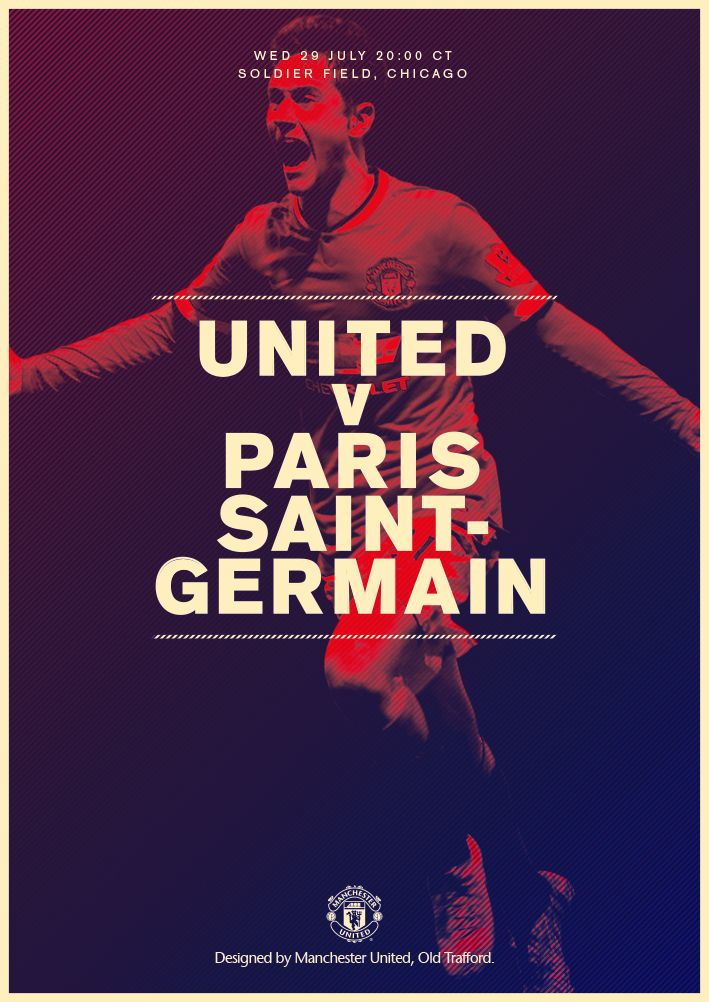 Match poster: Manchester United vs Paris Saint-Germain (pre-season friendly), 29 July 2015. Designed by @manutd