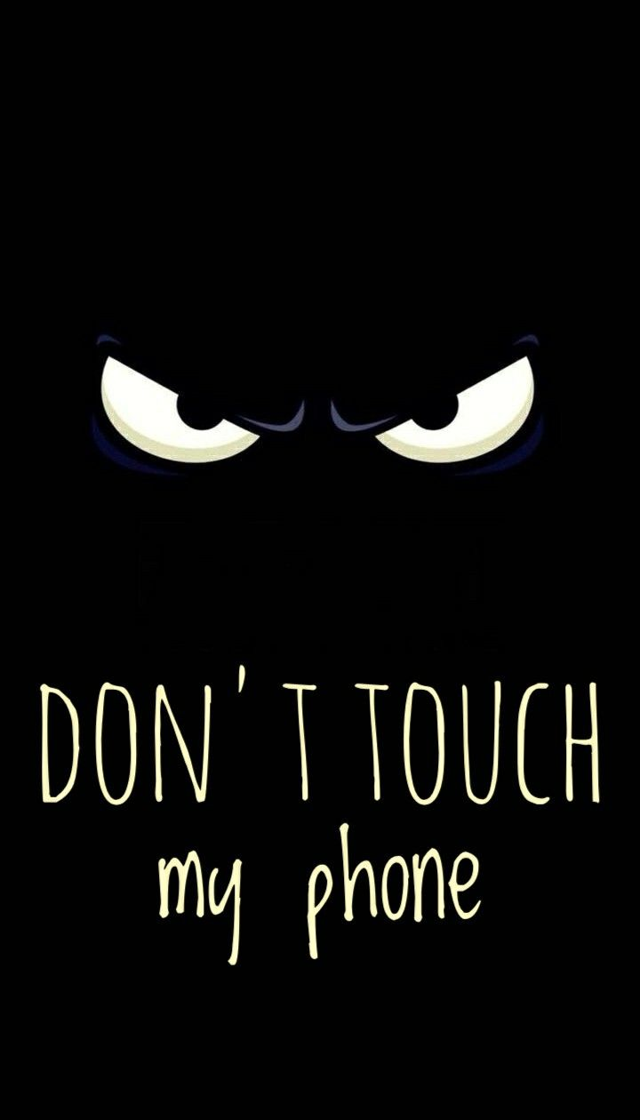 Don T Touch My Phone Wallpaper Simple Wallpaper Black Black Lover Allblack Seni