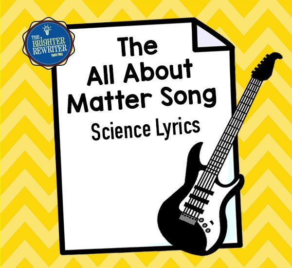 """These lyrics sung to the tune of """"If You're Happy and You Know It"""" will give your students a fun way to remember the definition of matter, the states of matter, the properties of solids, liquids and gases, and the definition of physical and chemical changes!"""