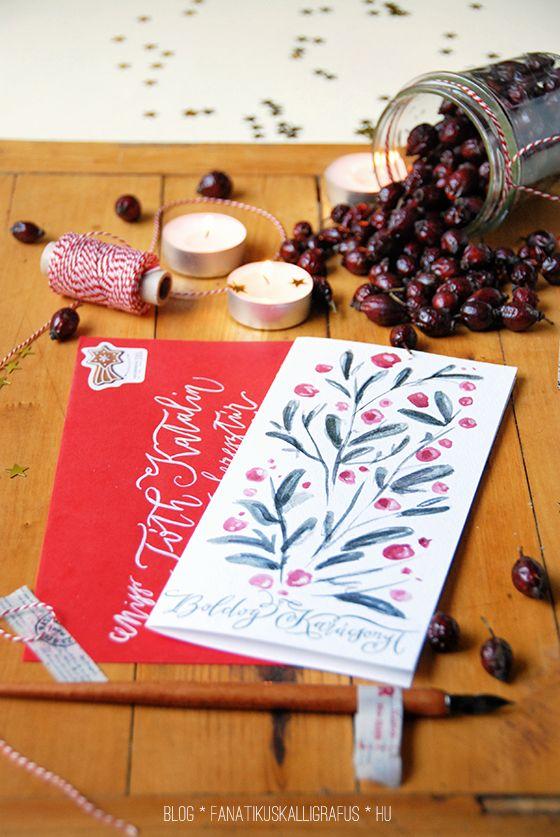 Berry Christmas Card by The Fanatic Calligrapher printable .pdf available on our blog:  http://blog.fanatikuskalligrafus.hu/2013/12/karacsonyi-meglepetes-gyertyafennyel.html  https://www.facebook.com/fanaticcalligrapher