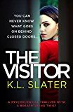 The Visitor: A psychological thriller with a breathtaking twist by K.L. Slater (Author) #Kindle US #NewRelease #Mystery #Thriller #Suspense #eBook #ad