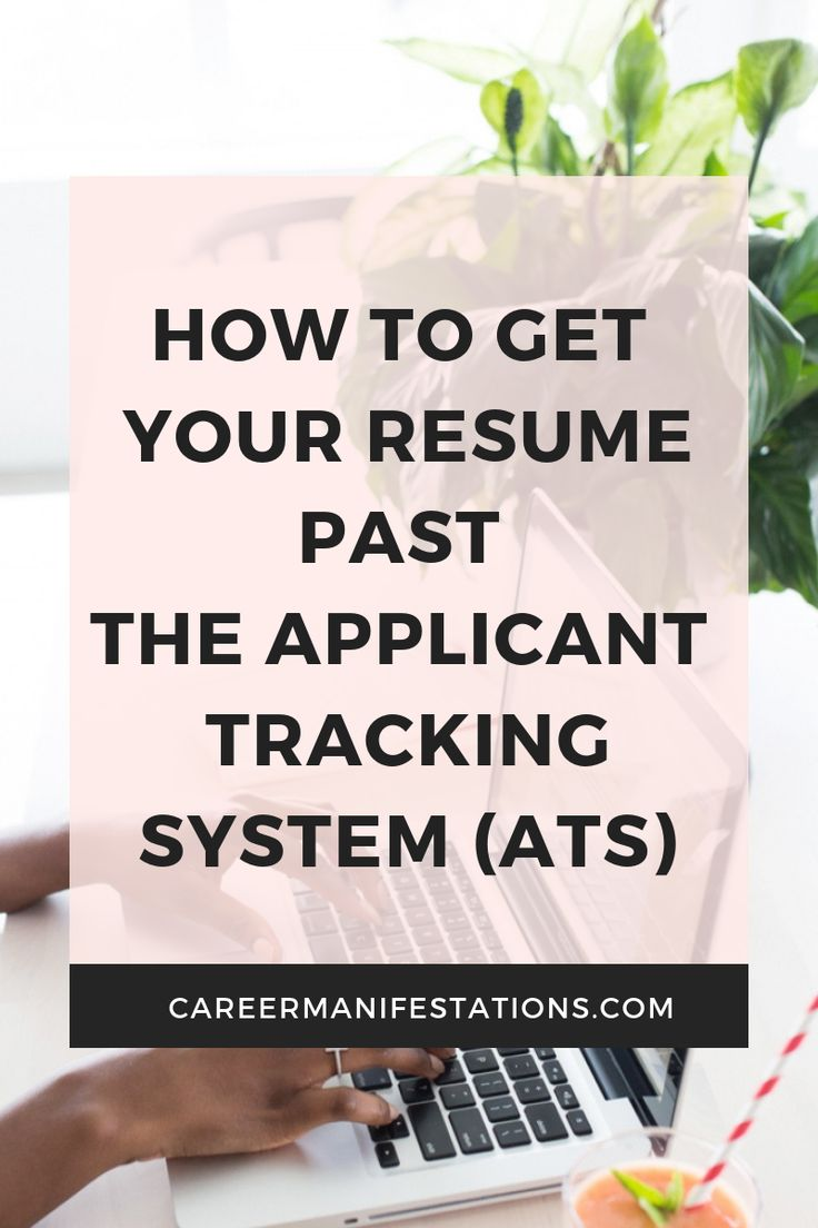 How to Get Your Resume Past the Applicant Tracking System