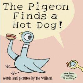 Pigeon Finds a Hotdog! $16.95