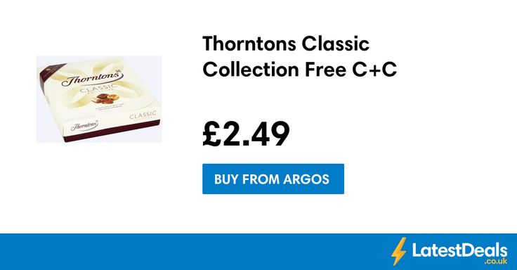 Thorntons Classic Collection Free C+C, £2.49 at Argos