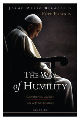 The Way of Humility: Corruption and Sin & On Self-Accusation | For Greater Glory Catholic Book & Gift