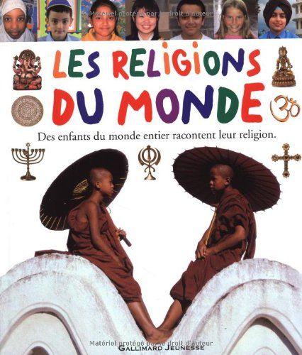 Les religions du monde de Laura Buller - Des enfants du monde entier racontent leur religion