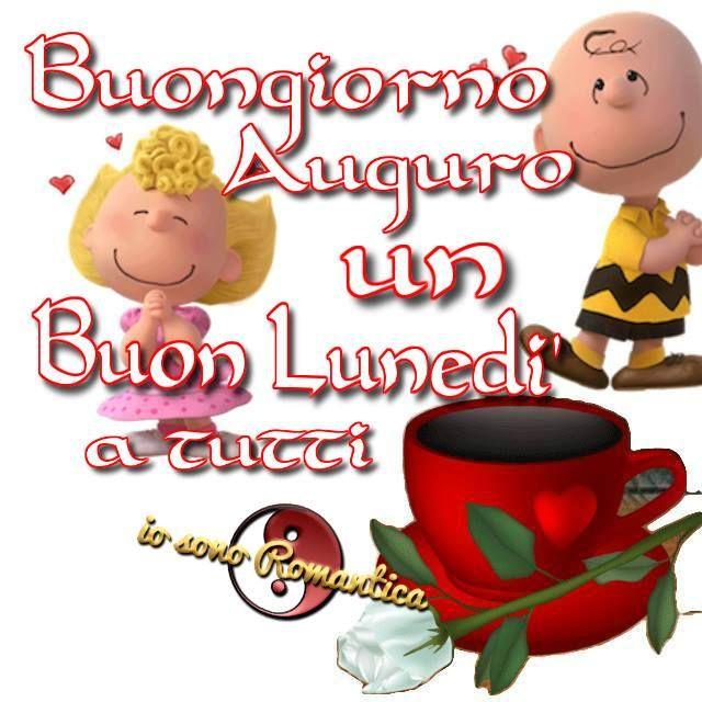 54 best buongiorno buon lunedi images on pinterest