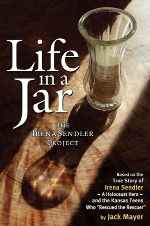 Life in a Jar-true story of Irena Sendler. She saved 2500 children during the Holocaust.