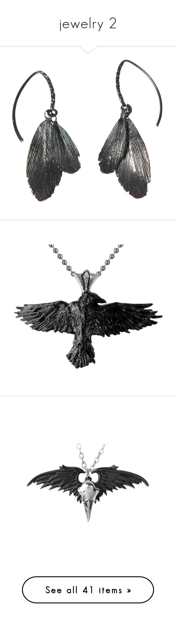 """""""jewelry 2"""" by valaquenta ❤ liked on Polyvore featuring jewelry, earrings, black, ravens, oxidized silver jewelry, magnet earrings, claw earrings, oxidized earrings, silver earrings and necklaces"""