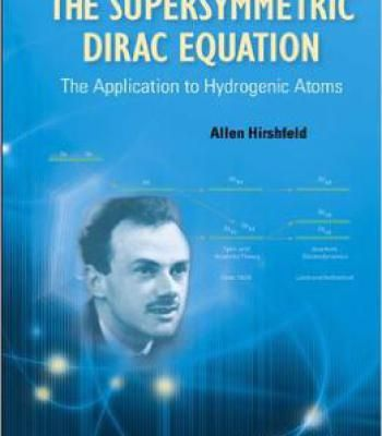 The Supersymmetric Dirac Equation: The Application To Hydrogenic Atoms PDF