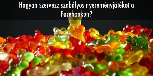 Nyereményjáték szabályok a Facebookon: Mire figyelj oda? | tANYUlj és gazdagodj!
