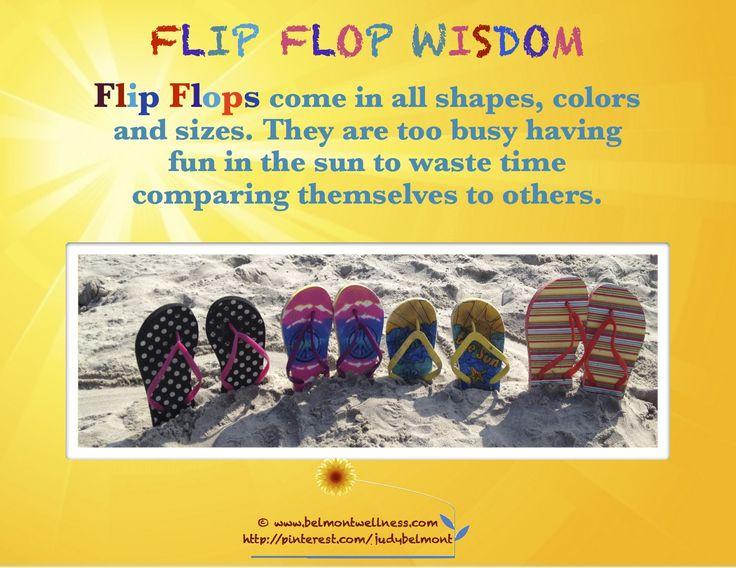Flip flop wisdom.