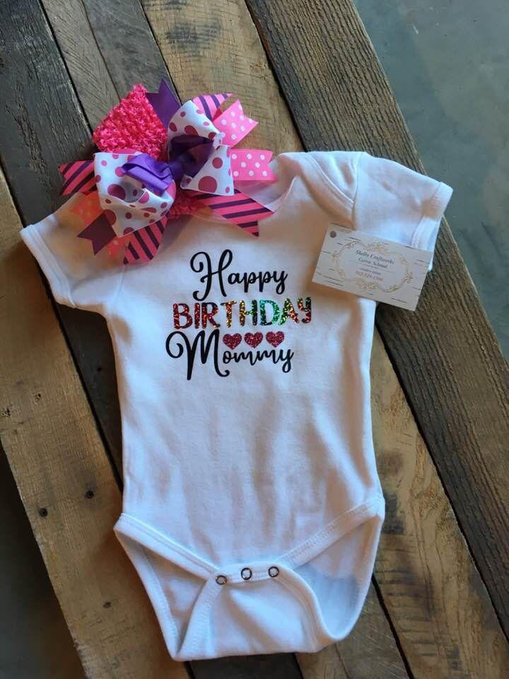 1f74b0017470f Happy Birthday Mom Onesie **FREE SHIPPING by SHELBYCRAFTWORKS on ...