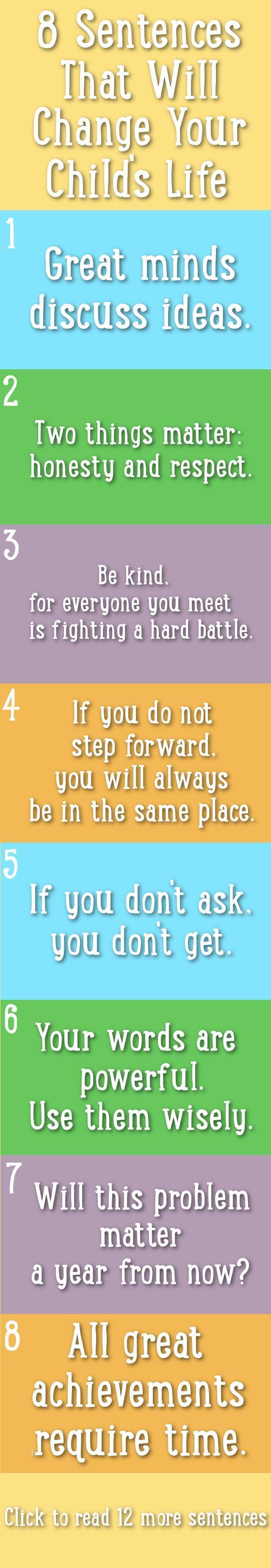 8 Sentences that will change your child's life. (scheduled via http://www.tailwindapp.com?utm_source=pinterest&utm_medium=twpin&utm_content=post135249759&utm_campaign=scheduler_attribution)