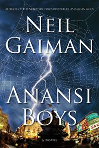 In Anansi Boys we discover that 'Mr. Nancy' (Anansi) has two sons, and the two sons in turn discover each other. The novel follows their adventures as they explore their common heritage.