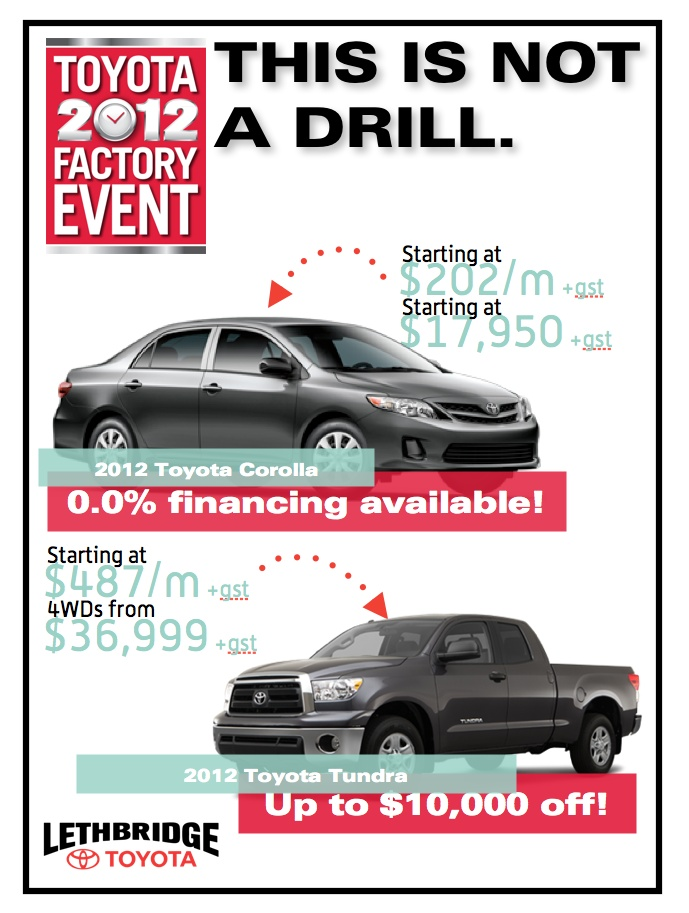 0% financing on 2012 Toyota Corolla during Toyota's 2012 Factory Event sale on now at Lethbridge Toyota!