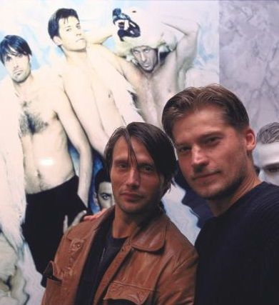 Mads Mikkelsen and Nikolaj Coster-Waldau ( I have no idea what that poster was for in the background). I add...