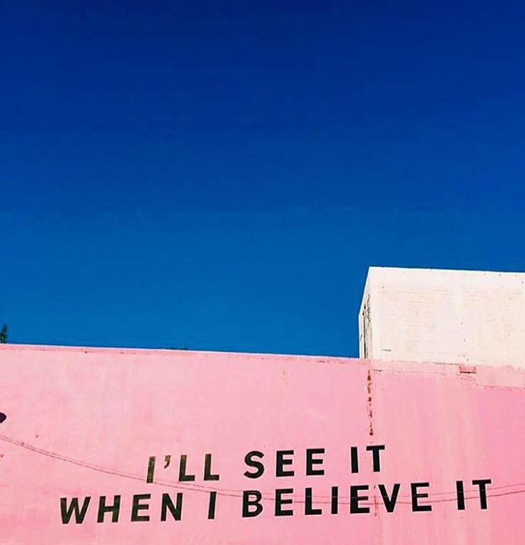 I'll see it when I believe it.