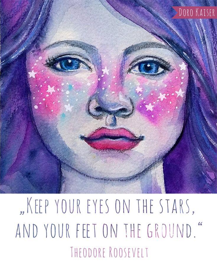 Zitat Theordore Roosevelt,  Illustration: Doro Kaiser #Zitat #quote #art #roosevelt #stars #portrait #face #galaxy #freckles #star #illustration