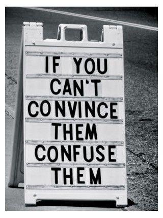 Si no puedes convencerlos confundelos. #frases #quotes #lawyers #derecho