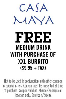 Casa Maya, Free Medium drink with purchase of XXL Burrito
