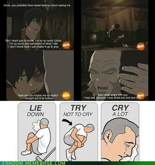 This is why I love Zuko. He's been through so much, and it's understandable to see him make choices you know he probably shouldn't make, but he's always been a good guy, and his uncle was the only person to see that for a long time; not even Zuko knew. I love this scene so much because Zuko is so humble and brave. It couldn't be more perfect.