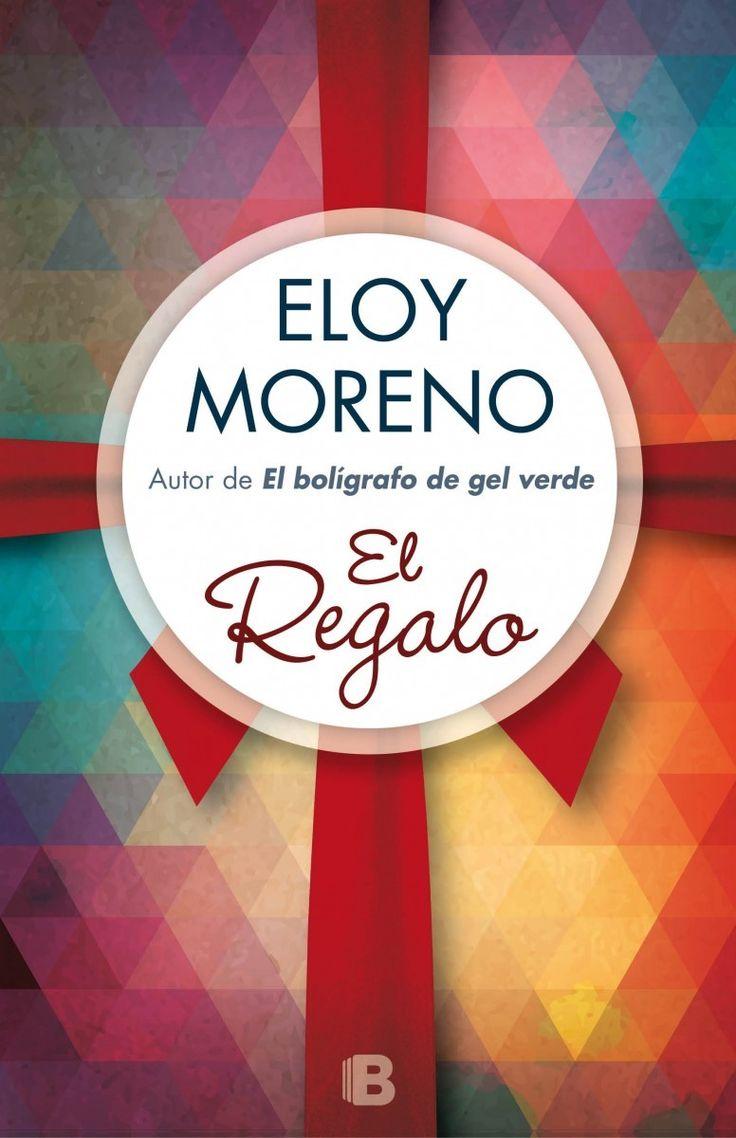 """Libros que hay que leer: """"El regalo"""" - Eloy Moreno"""
