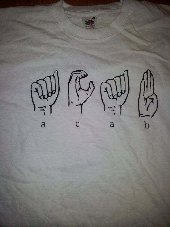 A.C.A.B in International Sign Language tshirt by Bundschuhdesign, £10.00