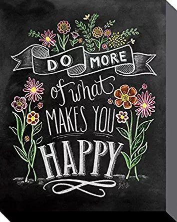1art1 87854 Inspiration - Do More Of What Makes You Happy, Lily & Val Poster Leinwandbild Auf Keilrahmen 50 x 40 cm