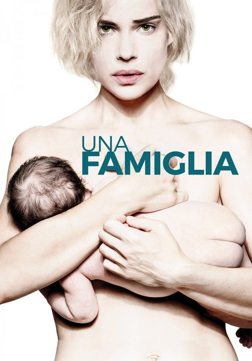 Una Famiglia 2017 full Movie HD Free Download DVDrip