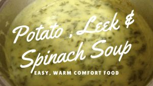 Potato, Leek and Spinach Soup