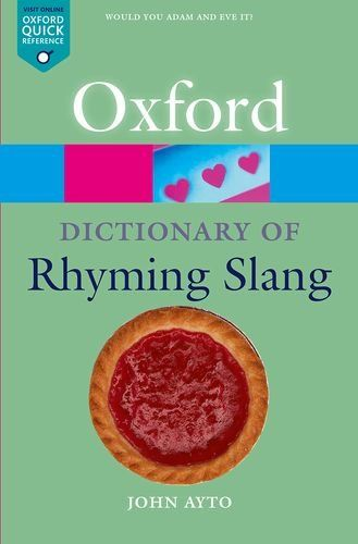 From 0.99 The Oxford Dictionary Of Rhyming Slang (oxford Quick Reference)
