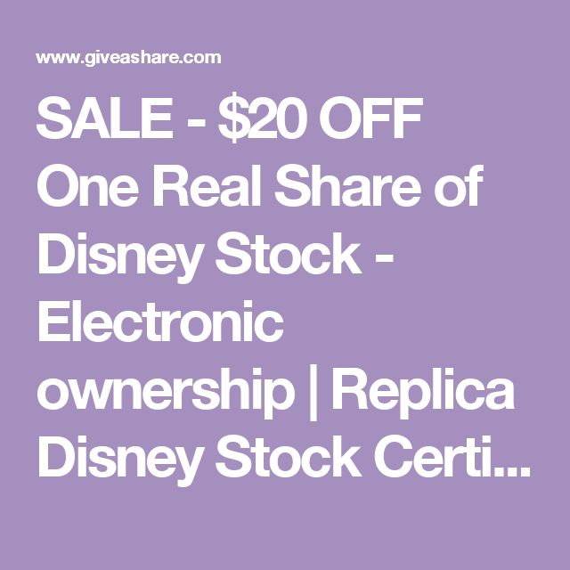 SALE - $20 OFF One Real Share of Disney Stock - Electronic ownership | Replica Disney Stock Certificate