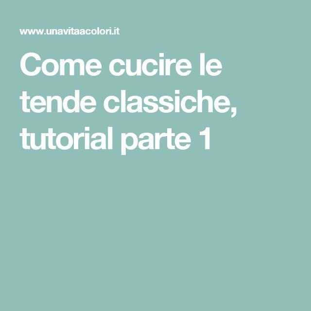 Come cucire le tende classiche, tutorial parte 1