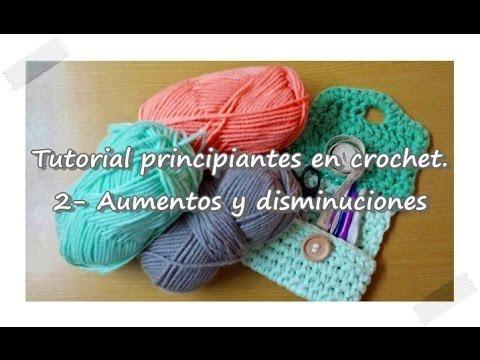 Crochet para principiantes: aumentos y disminuciones