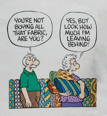 Lol.  Yep, I can relate!: Remember This, Mothers, Quilts Humor, Fabrics Beads, My Husband, Funny Stuff, Left Behind, Fabrics Stores, True Stories
