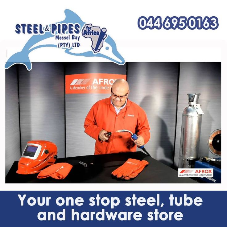 Steel & Pipes, Mossel Bay, only stock the safest and best products for your DIY welding projects. Our wide variety includes a range of Afrox products! Visit us and come have a look! #welding #diy #afrox