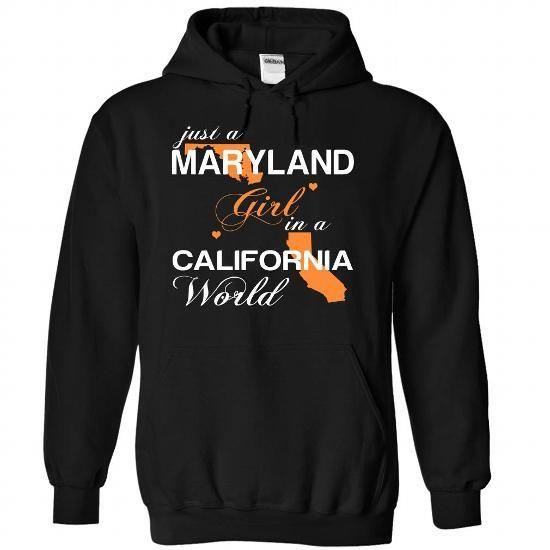 (MDJustCam002) Just A Maryland Girl In A California Wor - #sweatshirt kids #sweatshirt quilt. THE BEST => https://www.sunfrog.com/Valentines/-28MDJustCam002-29-Just-A-Maryland-Girl-In-A-California-World-Black-Hoodie.html?68278