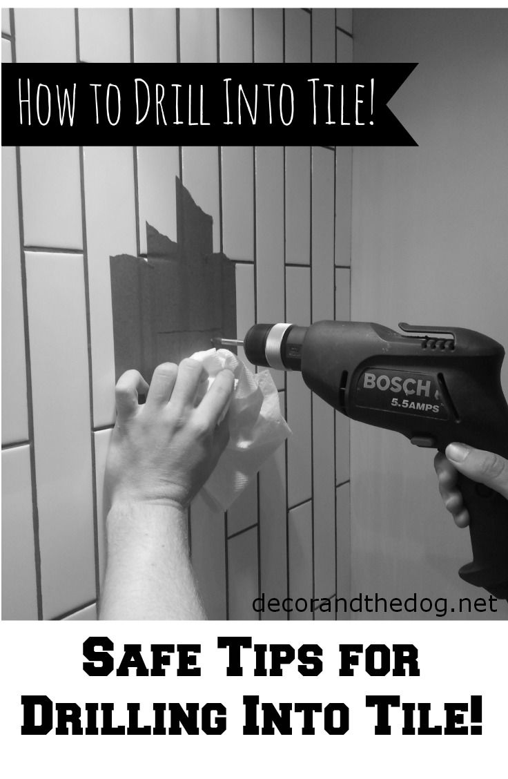 How to drill into tile.  Safe Tips for drilling into tile