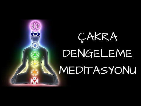 Çakra Dengeleme Meditasyonu - YouTube