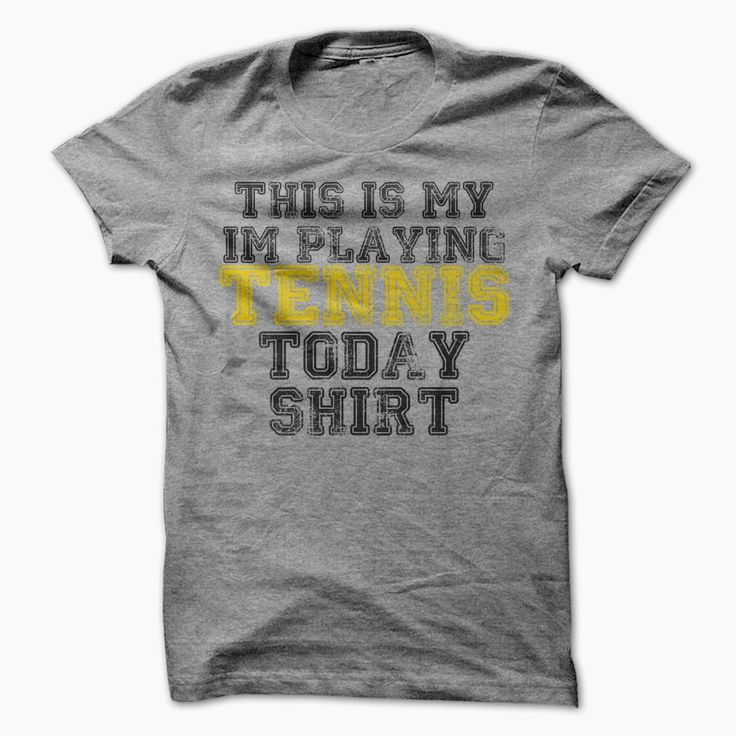 This is my Im Playing Tennis Today T-Shirt, Order HERE ==> https://www.sunfrog.com/Sports/This-is-my-Im-Playing-Tennis-Today-T-Shirt.html?53624 #xmasgifts #christmasgifts #birthdayparty #birthdaygifts