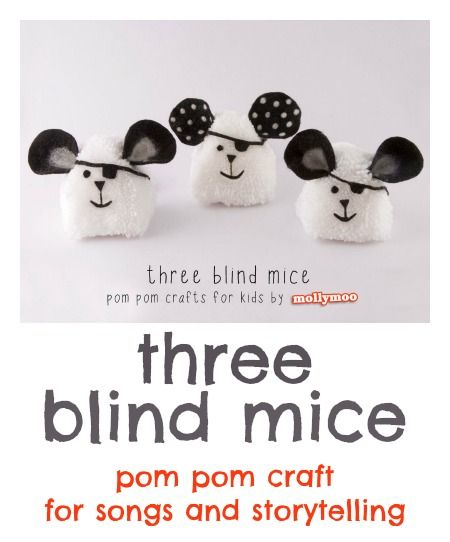 Pom pom craft for kids : how to make Three Blind Mice - great for storytelling and song time