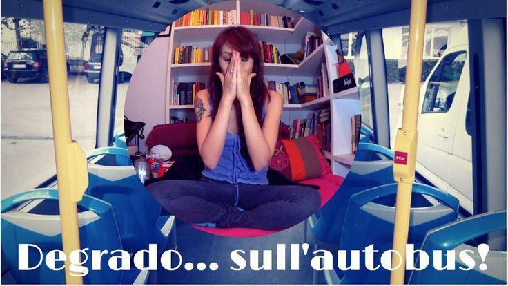 DEGRADO... SULL'AUTOBUS! 🚌 Special Edition