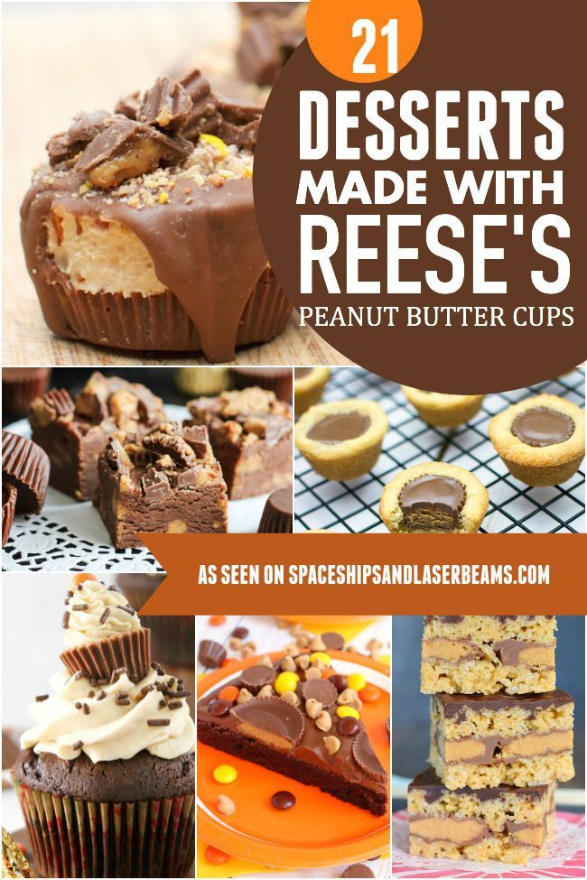 21 Desserts Made With Reese's - Spaceships and Laser Beams