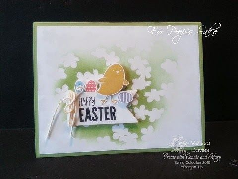 Stampin' Up! For Peep's Sake by Melissa Davies @ rubberfunatics - Create with Connie and Mary Spring Blog Hop!