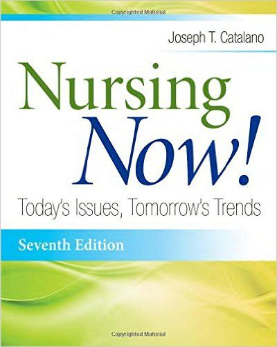 54 best nursing images on pinterest being a nurse nurses and nursing test bank nursing now todays issues tomorrows trends 7th edition by joseph t catalano fandeluxe Images